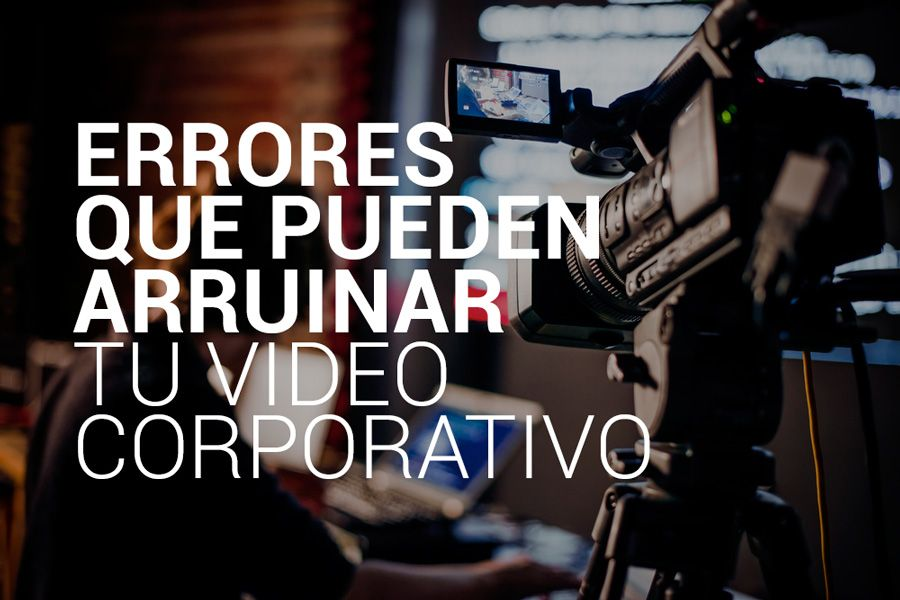 errores-video-corproativo 01
