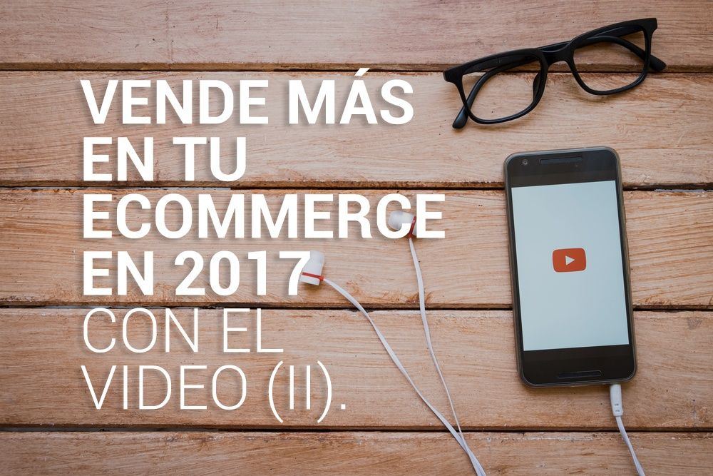 video marketing en ecommerce