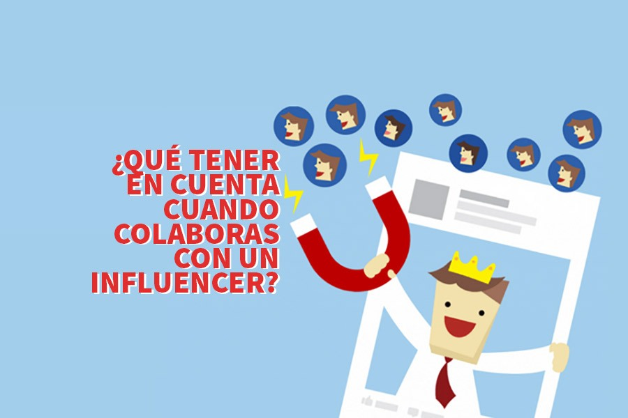 influencer marketing 01 - Influencer marketing: ¿Qué tener en cuenta antes de contratar a un influencer?
