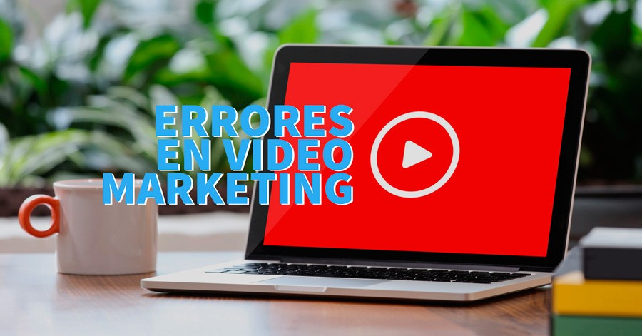 errores video marketing