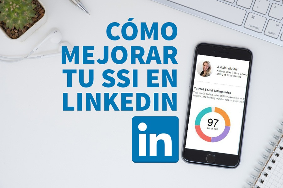 mejora tu social selling index de Linkedin